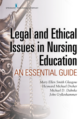 Legal and Ethical Issues in Nursing Education