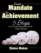 From Mandate to Achievement