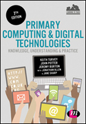 Primary Computing and Digital Technologies: Knowledge, Understanding and Practice
