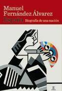 España. Biografía de una nación