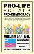 Pro-Life Equals Pro-Democracy