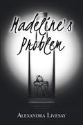 Madeline's Problem