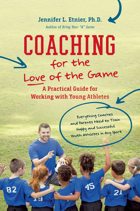 Coaching for the Love of the Game