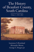 The History of Beaufort County, South Carolina