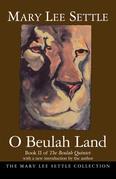 O Beulah Land