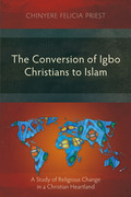 The Conversion of Igbo Christians to Islam