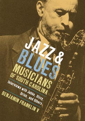 Jazz and Blues Musicians of South Carolina