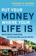 Put Your Money Where Your Life Is