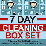 7 Day Cleaning Box Set: A Cleaning Box Set That Beginners Can Learn From And Complete Cleaning in 7 Days