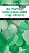 The Pharmacy Technician's Pocket Drug Reference, 10e