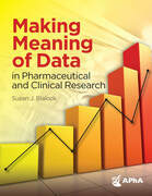 Making Meaning of Data in Pharmaceutical and Clinical Research