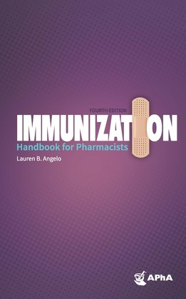 Immunization Handbook for Pharmacists, 4th Edition