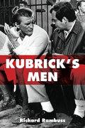 Kubrick's Men
