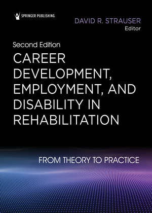Career Development, Employment, and Disability in Rehabilitation