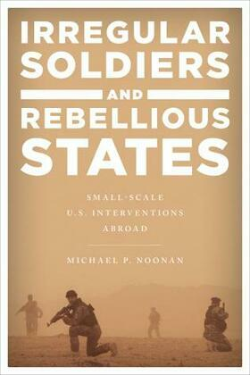 Irregular Soldiers and Rebellious States