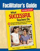 Facilitator′s Guide to What Successful Teachers Do