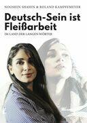 Deutsch-Sein ist Fleißarbeit