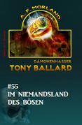 Tony Ballard #55: Im Niemandsland des Bösen