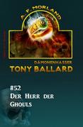 Tony Ballard #52: Der Herr der Ghouls