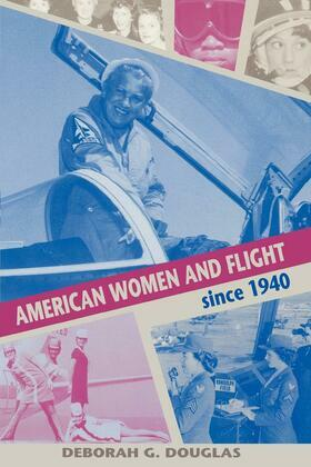 American Women and Flight since 1940