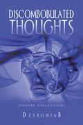 Discombobulated Thoughts