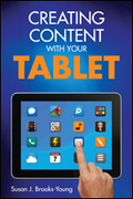 Creating Content With Your Tablet