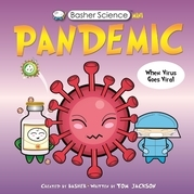 Basher Science Mini: Pandemic