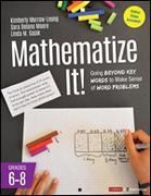 Mathematize It! [Grades 6-8]