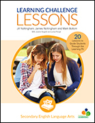 Learning Challenge Lessons, Secondary English Language Arts