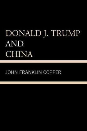Donald J. Trump and China