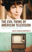 The Evil Twins of American Television