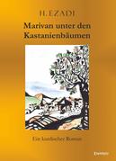 Marivan unter den Kastanienbäumen