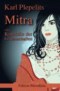 Mitra oder: Komödie der Leidenschaften