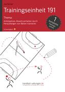 Antizipatives Abwehrverhalten durch Herausfangen von Bällen trainieren (TE 191)