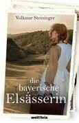 Die bayerische Elsässerin