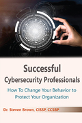 Successful Cybersecurity Professionals