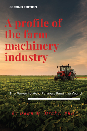 A Profile of the Farm Machinery Industry