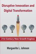 Disruptive Innovation and Digital Transformation