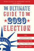 The Ultimate Guide to the 2020 Election