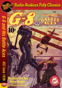 G-8 and His Battle Aces #57 June 1938 Patrol of the Iron Hand