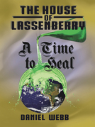 The House of Lassenberry: a Time to Heal