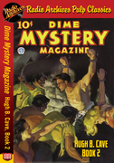 Dime Mystery Magazine - Hugh B. Cave Book 2