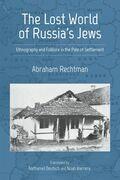 The Lost World of Russia's Jews