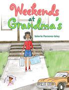 Weekends at Grandma's