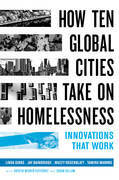 How Ten Global Cities Take On Homelessness