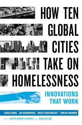 How Ten Global Cities Take On Homelessness