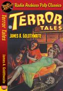 Terror Tales - James A. Goldthwaite