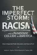 The Imperfect Storm: Racism and a Pandemic Collide in America
