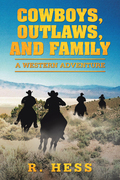 Cowboys, Outlaws, and Family