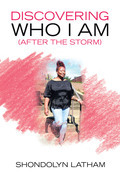 Discovering Who I Am (After the Storm)